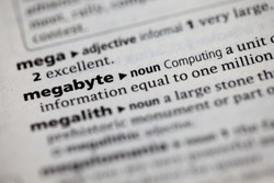 Close up to the dictionary definition of Megabyte