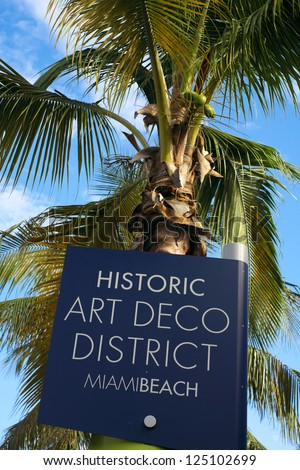 Close up view of a Miami Beach Art Deco District street sign.