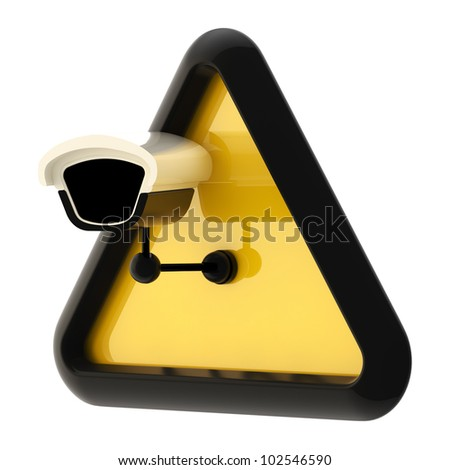 Closed circuit television CCTV alert sign with real camera isolated on white