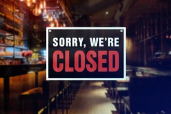 Closed sign of a bar or pub. Concept of Closure, suspension, or bankruptcy of a bar, restobar or pub.