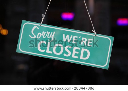Closed sign. (Sorry we are closed) #283447886