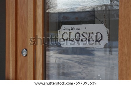 "Closed Sign ""Sorry We Are Closed"" #597395639"