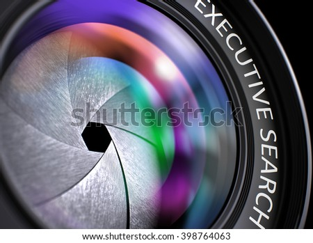 Closeup Camera Photo Lens with text Executive Search. Pink and Green Lens Reflections. Selective Focus. Front of Lens with Bright Colored Flares. Executive Search Concept. 3D.