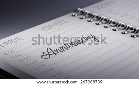 Closeup of a personal agenda marking a day of the month representing a organizing time and schedule. Anniversary text note reminder concept. Words Anniversary written in Black Marker.