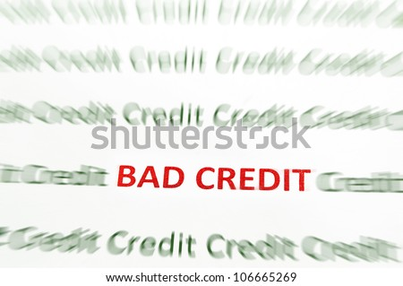 Closeup of Bad Credit text in red, Credit in green