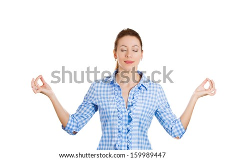 Closeup portrait of attractive, young woman in meditation zen mode, isolated on white background. Stress relieve techniques concept. Positive human emotions and facial expressions