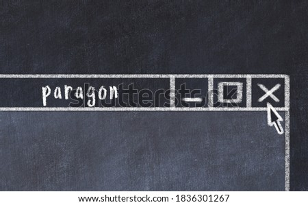 Closing browser window with caption paragon. Chalk drawing. Concept of dealing with trouble Zdjęcia stock ©