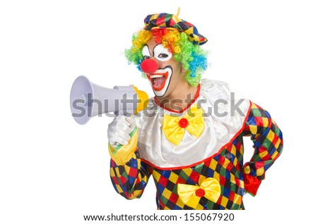 Clown with loudspeaker on white - stock photo