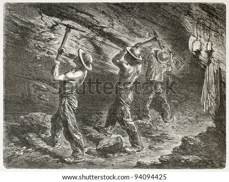 coal miners at work. created by ...