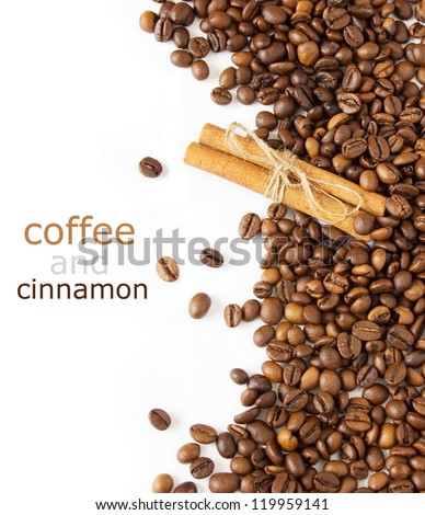 Coffee and cinnamon (Coffee beans background isolated white with sample text)