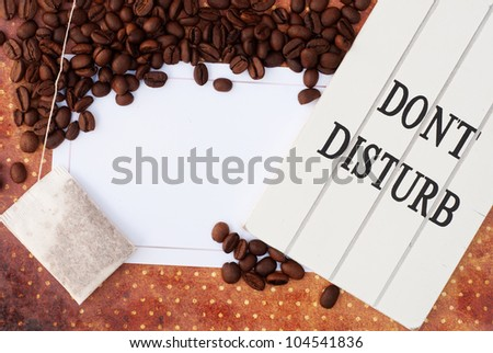 Coffee and tea card design background with don't disturb sign and room for your text