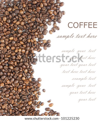 Coffee beans background isolated  white with sample text