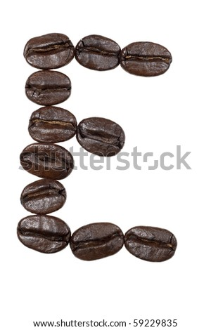 "Coffee beans in a form to spell the letter ""E"" to be used with the other letters to spell out the word ""Coffee"" isolated on white"