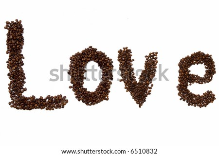 Coffee beans make a world-Love.
