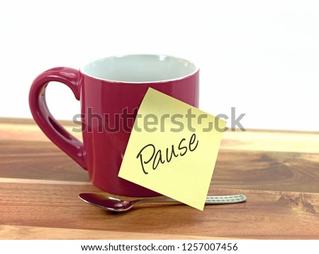 """Coffee cup with sticky note saying break,""""Make break"""""""