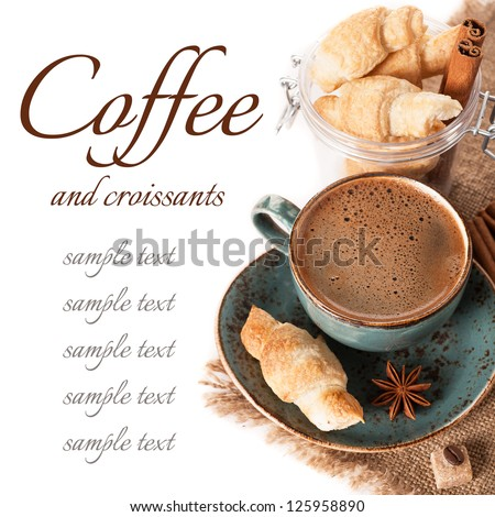 Coffee espresso and croissants. Delicious breakfast.
