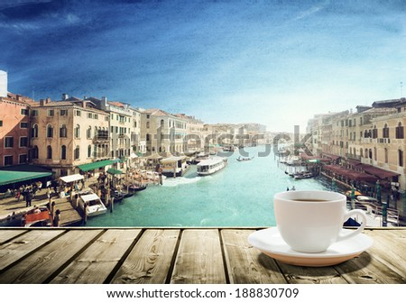 coffee on table and venice in...
