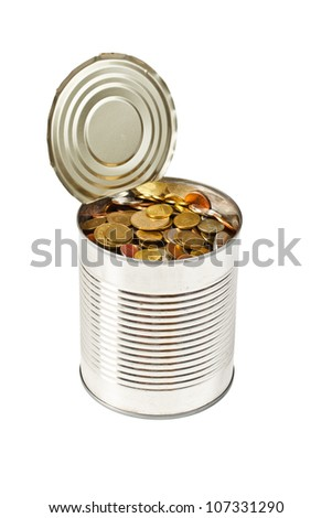 Coins in open tin can isolated on white background
