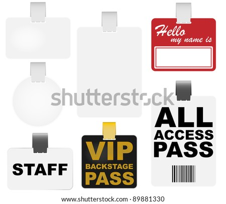 Collection of Badges - Blank, VIP Backstage Pass and Name Tag