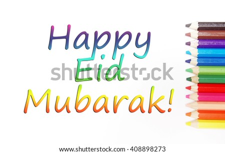 colored pencil lined up on a white background colorful tex saying happy eid mubarak
