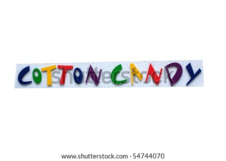 Colorful Cotton Candy Sign with white background.