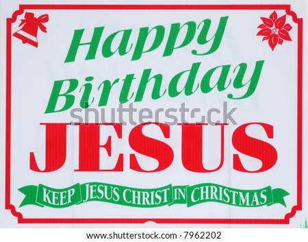 Colorful holiday Happy Birthday Jesus Christmas sign