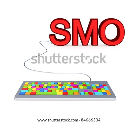 Colorful PC keyboard and big red word SMO.3d rendered.Isolated on white background.