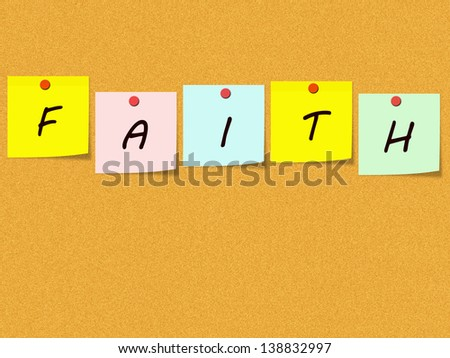 Colorful Sticky Notes on Corkboard spell out the word FAITH making a great religious concept.
