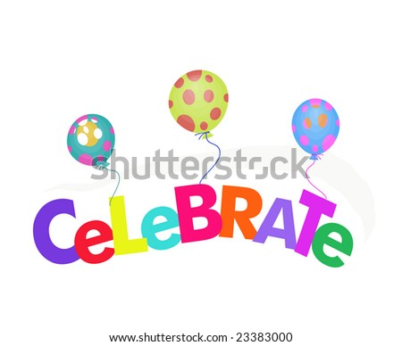colorful word celebrate with balloons
