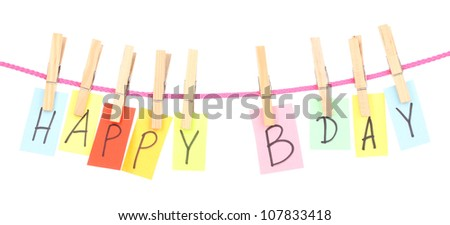 Colorful word hang on rope by wooden peg isolated on white
