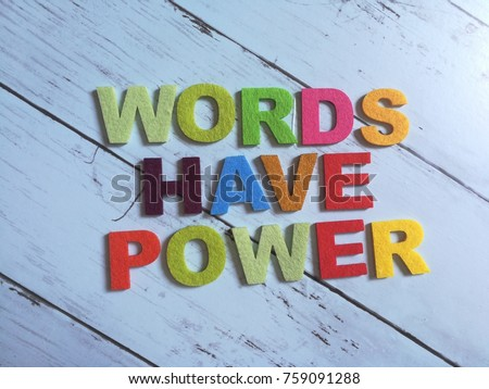 Colorful WORD HAVE POWER word #759091288