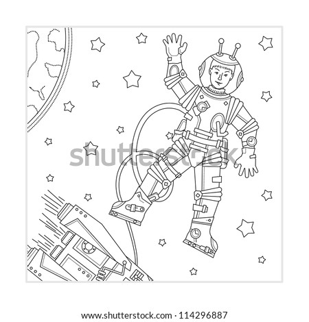 Coloring page for kids - outer space, astronaut or cosmonaut, spaceship, Earth and stars ( for vector EPS see image 114296893 )