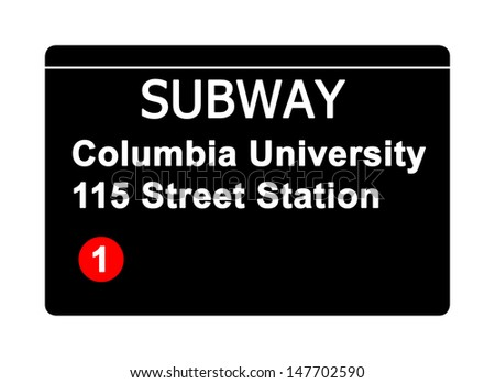 Columbia University 115 Street Station subway sign isolated on white, New York city, U.S.A.