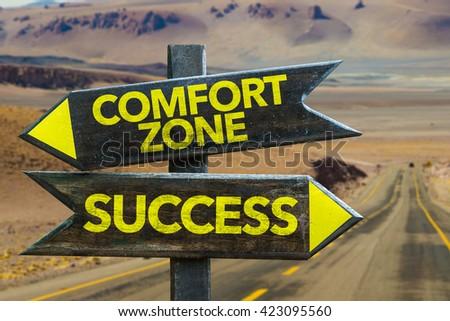 Comfort Zone - Success crossroad in a desert background #423095560