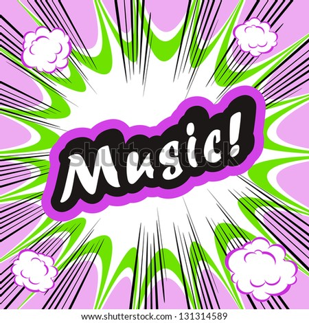 Comic book background Music! concept or conceptual cute Music text on pop art background for your designs or presentations