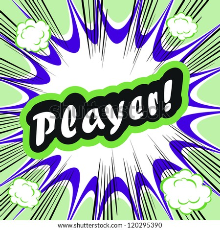 Comic book background Player! sign Card Pop Art office stamp with the word Player