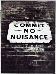 Commit no nuisance , sign, Southwark,South East London,England
