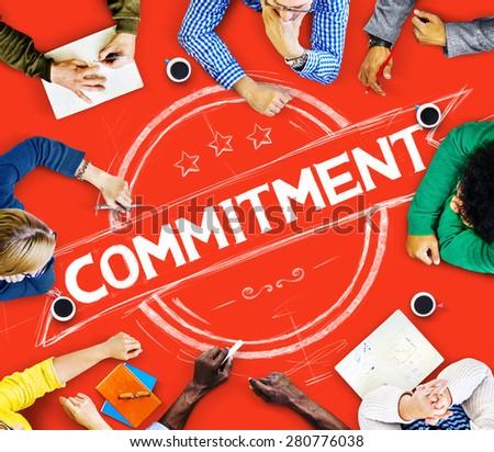 Commitment Devotion Dedication Conviction Concept #280776038