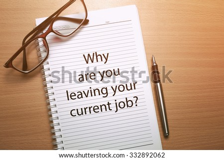 good reason for leaving current job