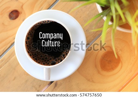 Company Culture  - Business concept words in coffee cup