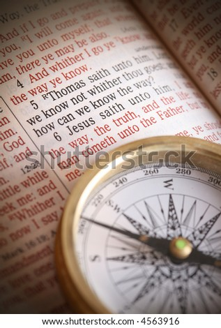 Compass and bible depicting popular bible verse John 14:5-6  How do we know the way.  I am the way the truth and the life....etc.   Focus to bible text