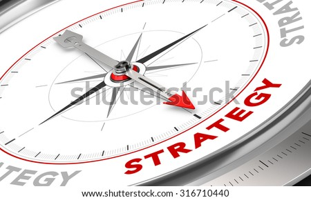 Compass with needle pointing the word strategy. Conceptual illustration for sales strategies management. Business concept.