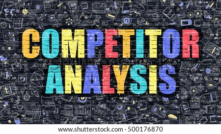 Competitor Analysis Concept. Competitor Analysis Drawn on Dark Wall. Competitor Analysis in Multicolor. Competitor Analysis Concept. Modern Illustration in Doodle Design of Competitor Analysis.
