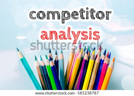Competitor analysis, text message on blue background with color pencil