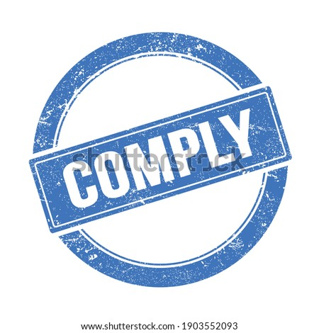COMPLY text on blue grungy round vintage stamp. Stock photo ©