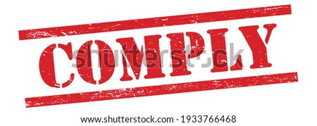 COMPLY text on red grungy vintage rubber stamp. Stock photo ©