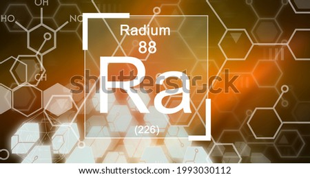 Composition of periodic table text radium 88 ra 226 over element structures on orange and brown. school, education and study concept digitally generated image. Stock fotó ©