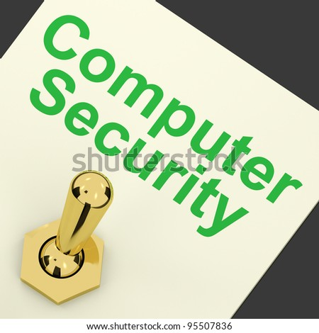 Computer Security Switch On Shows Laptop Interet Safety