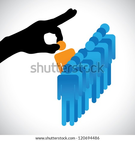 Concept illustration of choosing the best employee. The graphic shows company HR represented by hand silhouette making a choice of a person with right skills for the job among many other candidates