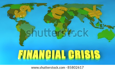 Concept of a worldwide financial crisis, with the symbols for Dollars, Euros and Yen on a map.